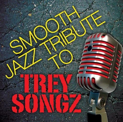 Trey Songz Smooth Jazz Tribute by the Smooth Jazz All Stars